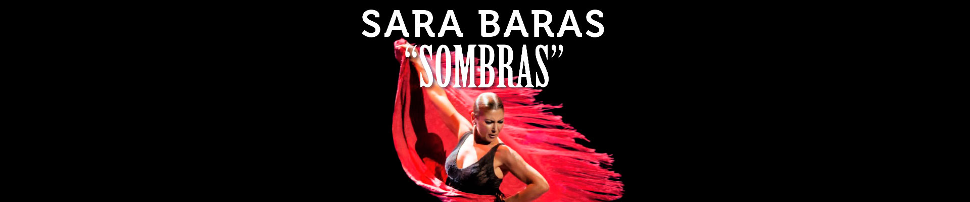 FLAMENCO SOMBRAS TIVOLI Sara Baras BARCELONA